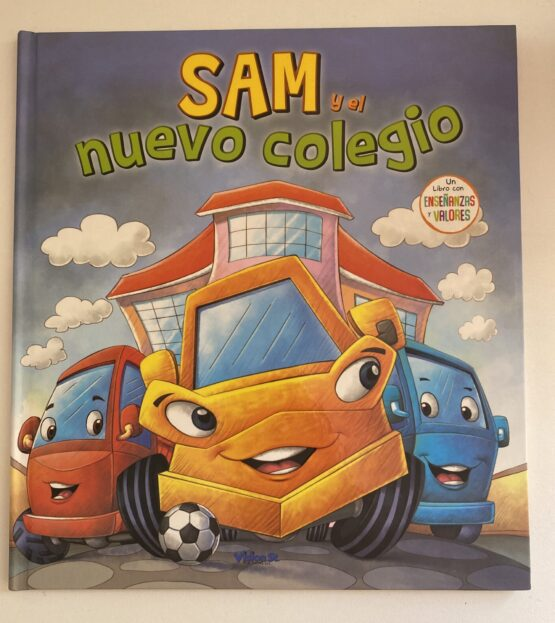 Libros Infantiles. Sam y el nuevo colegio