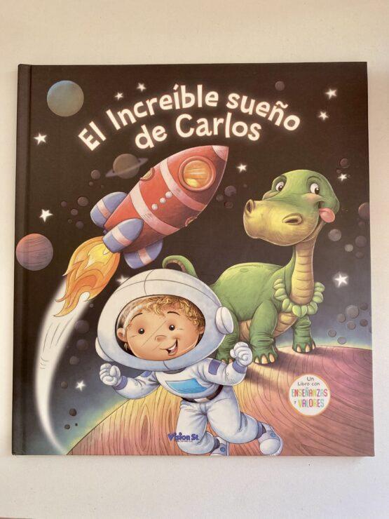 Libros Infantiles. El increíble sueño de Carlos